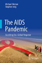 Cover of The AIDS Pandemic: Searching for a Global Response
