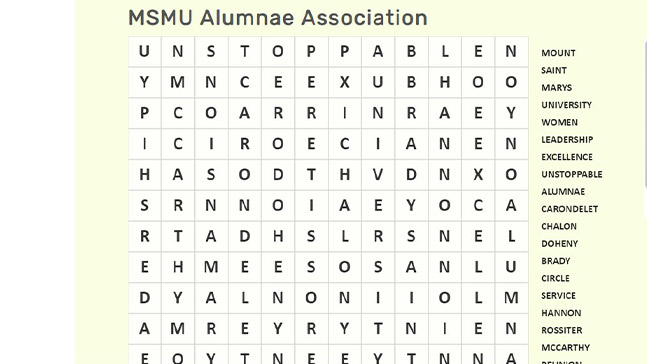 Enjoy a Mount-themed word search in the alumnae website (alums.msmu.edu) under Virtual Resources.